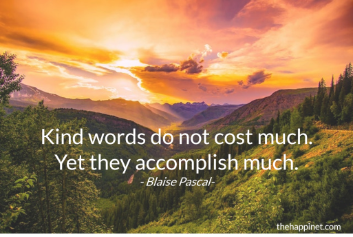 pascal - kind words accomplish much